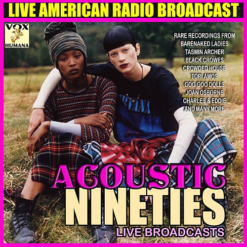 Acoustic Nineties Live Broadcasts (Live) de Various Artists