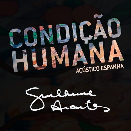 Acústico Espanha: Condição Humana (Acústico) by Guilherme Arantes