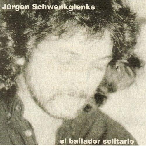 El Bailador Solitario von Jürgen Schwenkglenks