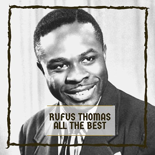 All The Best von Rufus Thomas