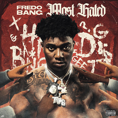 Most Hated by Fredo Bang