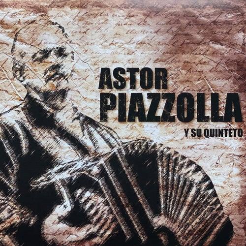 Astor Piazzola (Y Su Quinteto) von Astor Piazzolla