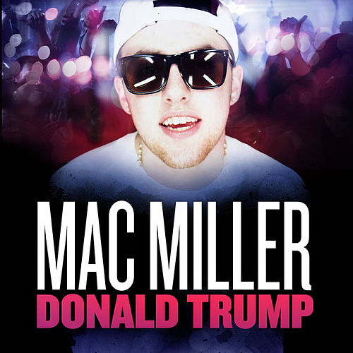 Donald Trump - Single de Mac Miller