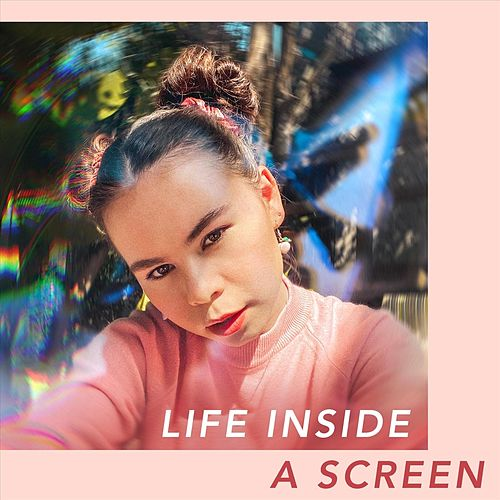 Life Inside a Screen by Dyllen Nellis