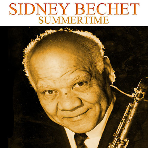 Summertime by Sidney Bechet