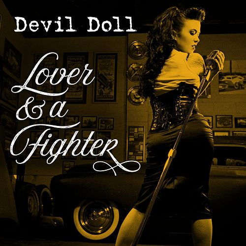 Lover & a Fighter de Devil Doll