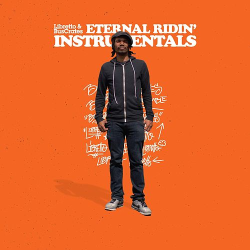 Eternal Ridin' (Instrumentals) by Libretto