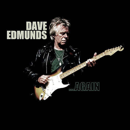 Again by Dave Edmunds