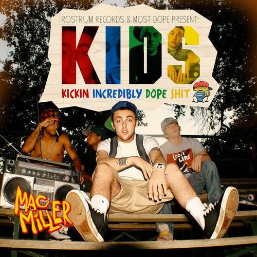 K.I.D.S. von Mac Miller