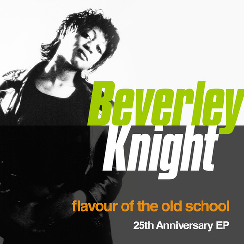 Flavour Of The Old School (25th Anniversary EP) von Beverley Knight