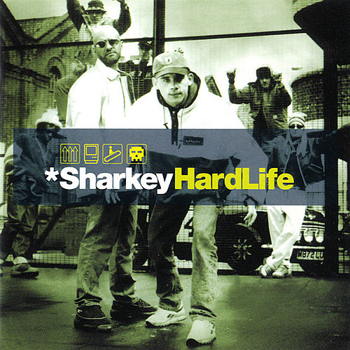Hard Life von Sharkey (Rap)