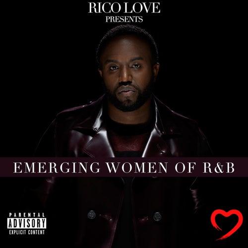 Rico Love Presents: Emerging Women of R&B de Rico Love