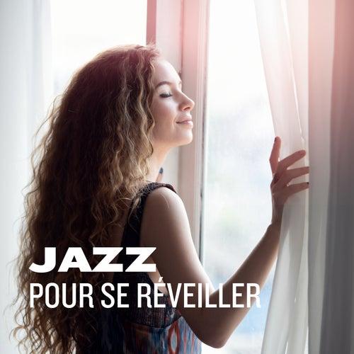 Jazz pour se réveiller de Various Artists