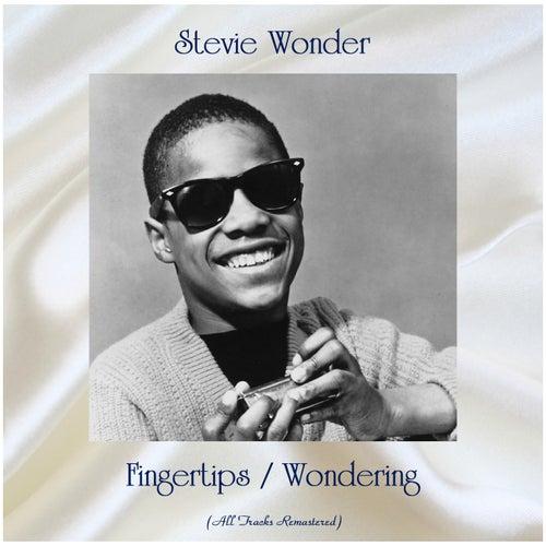 Fingertips / Wondering (All Tracks Remastered) de Stevie Wonder