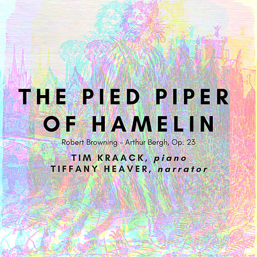 The Pied Piper of Hamelin, Op. 23 von Tim Kraack