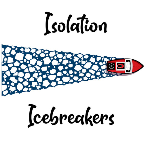 Isolation Icebreakers by Various Artists