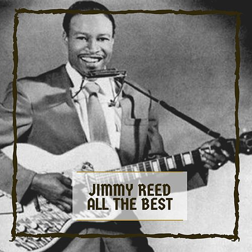 All The Best by Jimmy Reed
