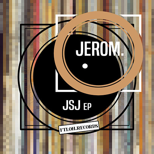 Jsj - EP de JEROM
