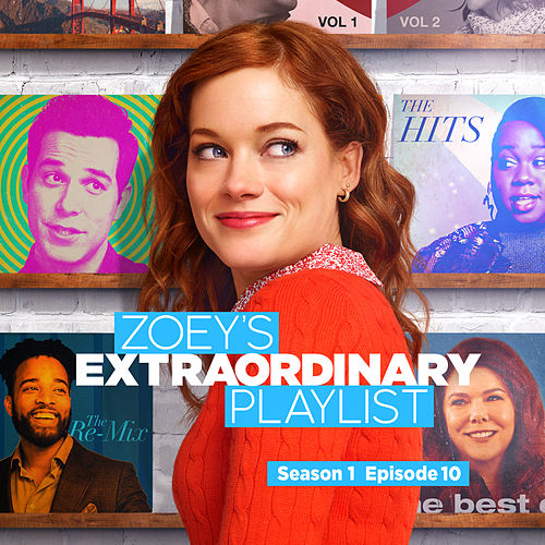 Zoey's Extraordinary Playlist: Season 1, Episode 10 (Music From the Original TV Series) de Cast  of Zoey's Extraordinary Playlist
