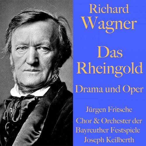 Richard Wagner: Das Rheingold - Drama und Oper (Der Ring des Nibelungen - Teil 1) von Richard Wagner