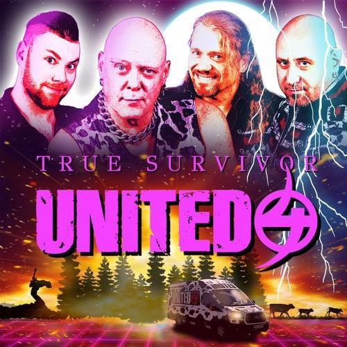 True Survivor by The United 4