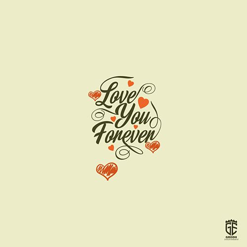 Love You Forever (feat. Rec'mt) by AJ Wyze