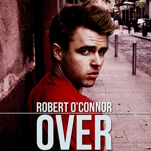 Over by Robert O'Connor