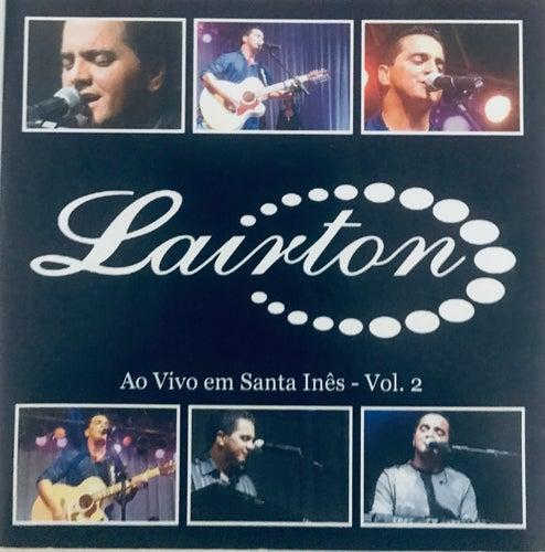 Ao Vivo Em Santa Inês Volume 02 von Lairton e Seus Teclados