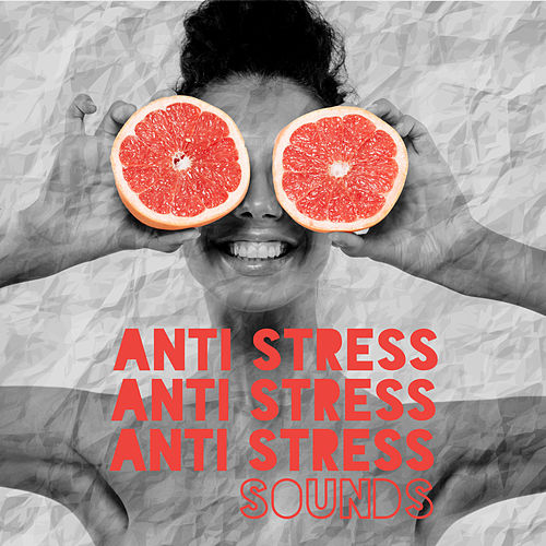 Anti Stress Sounds - Ward Off Intrusive Thoughts von Relaxing Music (1)