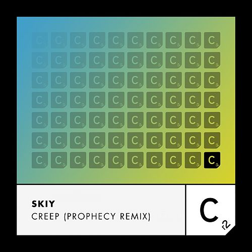 Creep (Prophecy Remix) by Skiy
