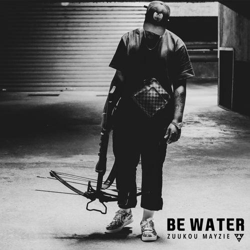 Be Water ;) by Zuukou mayzie