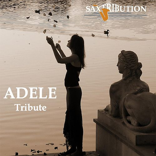 Adele - Tribute by Saxtribution
