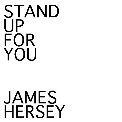 Stand Up For You von James Hersey
