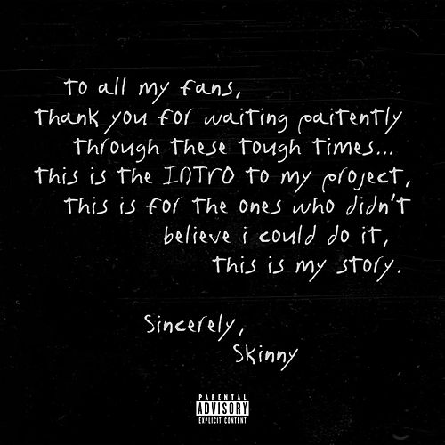 Intro by SkinnyFromThe9