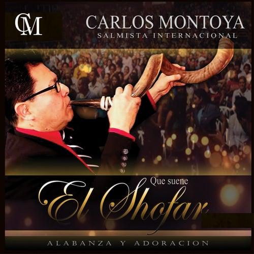 Que Suene el Shofar by Carlos Montoya