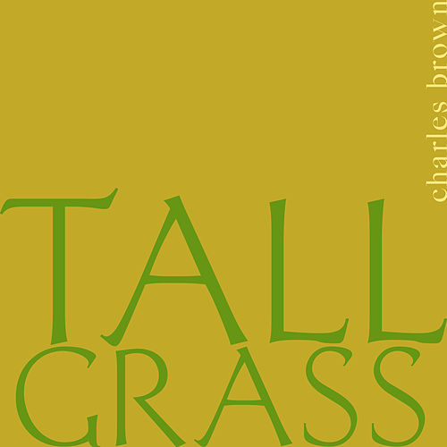 Tall Grass von Charles Brown