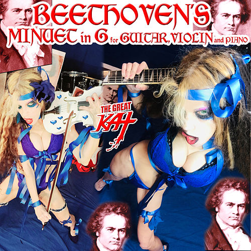 Beethoven's Minuet In G For Guitar, Violin And Piano by The Great Kat