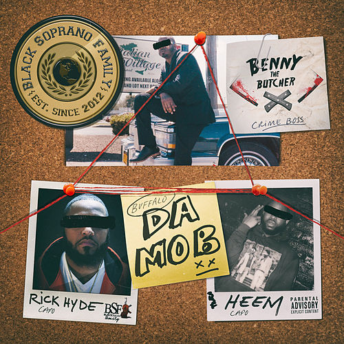 Da Mob by Benny The Butcher