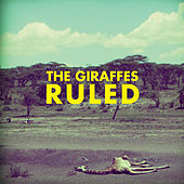Ruled by The Giraffes