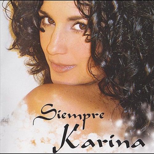 Siempre Karina by Karina