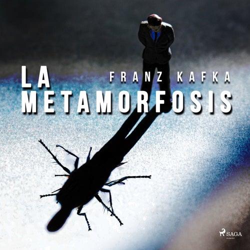 La Metamorfosis von Franz Kafka