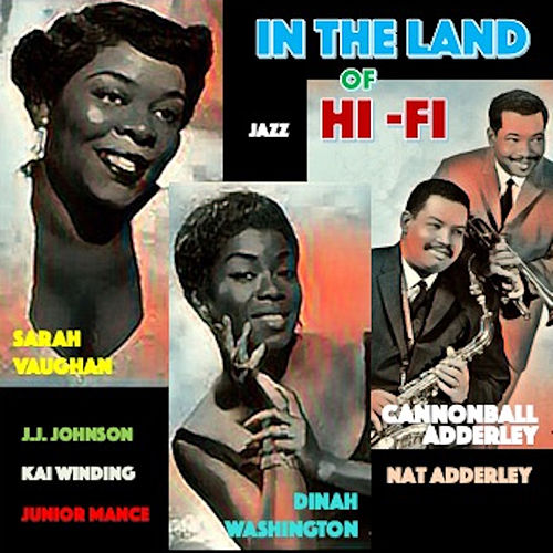 In the Land of Hi-Fi de Cannonball Adderley