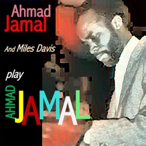 Ahmad Jamal Plays Ahmad Jamal de Ahmad Jamal