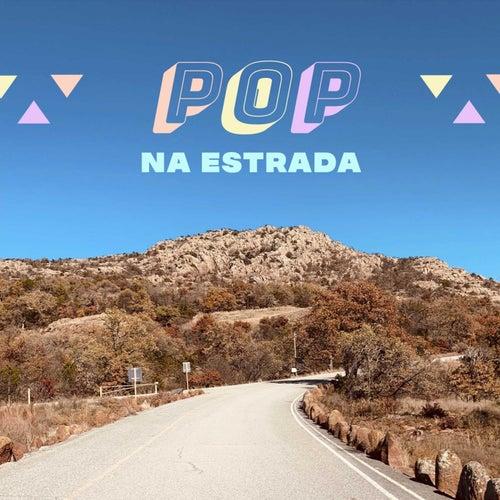 Pop Na Estrada de Various Artists