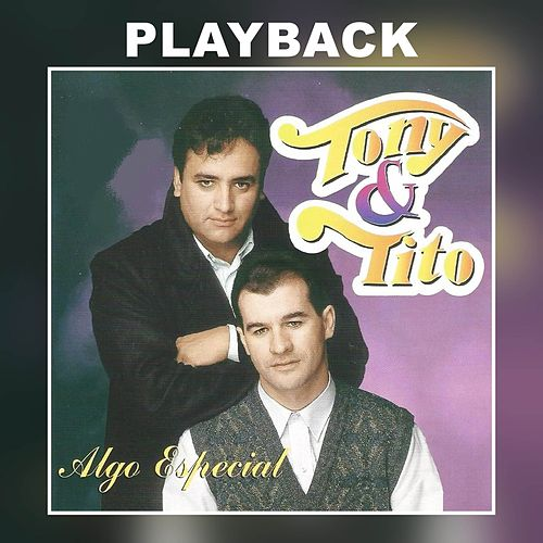Algo Especial (Playback) de Tony