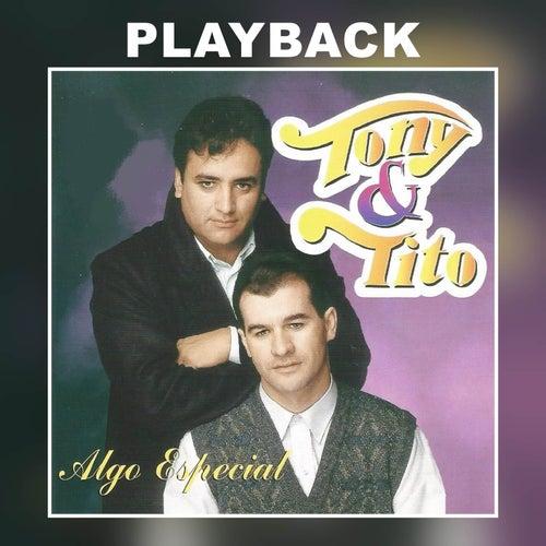 Algo Especial (Playback) de Tony