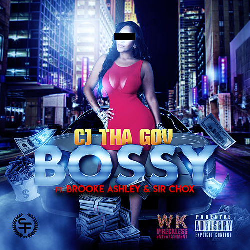Bossy by Cj Tha Gov