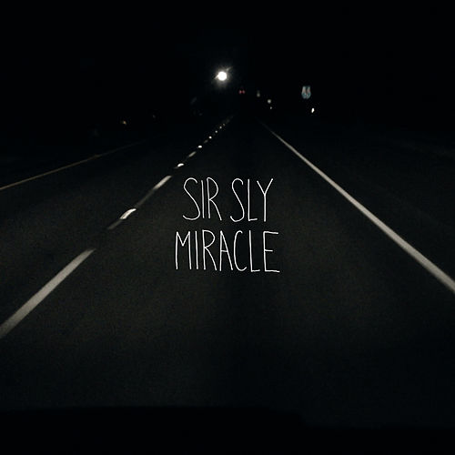 Miracle de Sir Sly