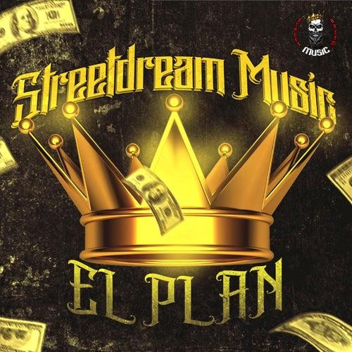 El Plan by Streetdream Music