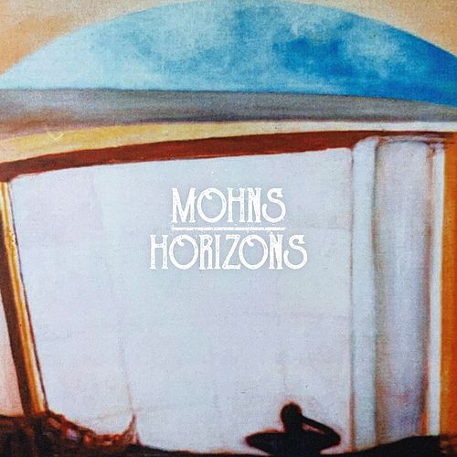 Horizons by Mohns